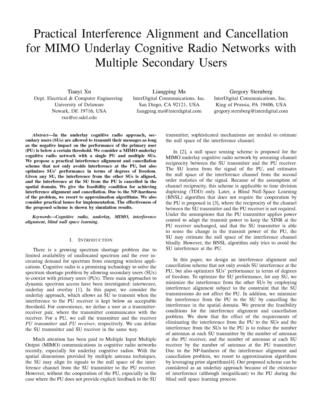 mimo research papers History early research mimo is often traced back to 1970s research papers concerning multi-channel digital transmission systems and interference (crosstalk) between.